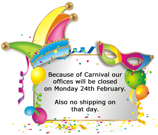 Because of Carnival we will be closed on Monday 24th February